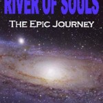River of Souls — The Epic Journey
